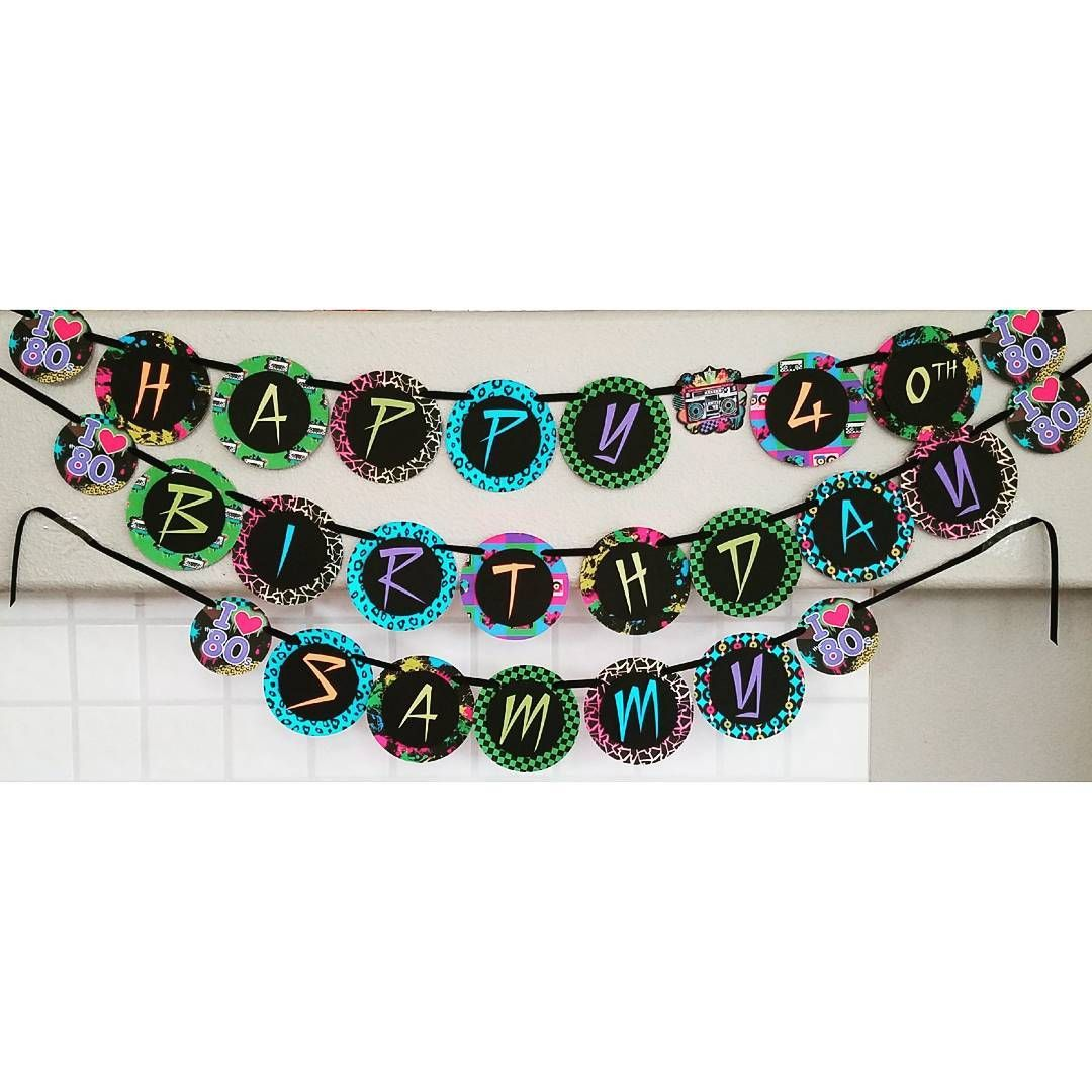 80s Birthday Party Banner | 80s Party | Pinterest | 80s birthday ...