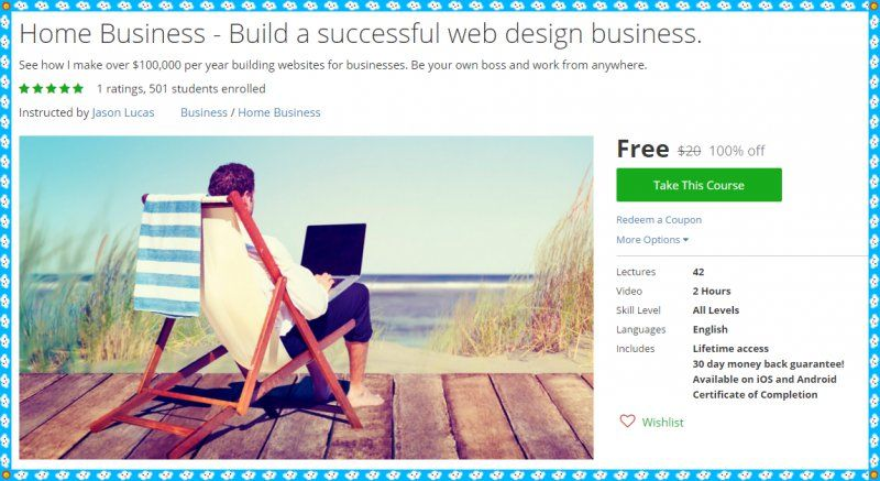 100 Free Udemy Course Home Business Build A Successful Web Design Business Business Design Business Building Web Design