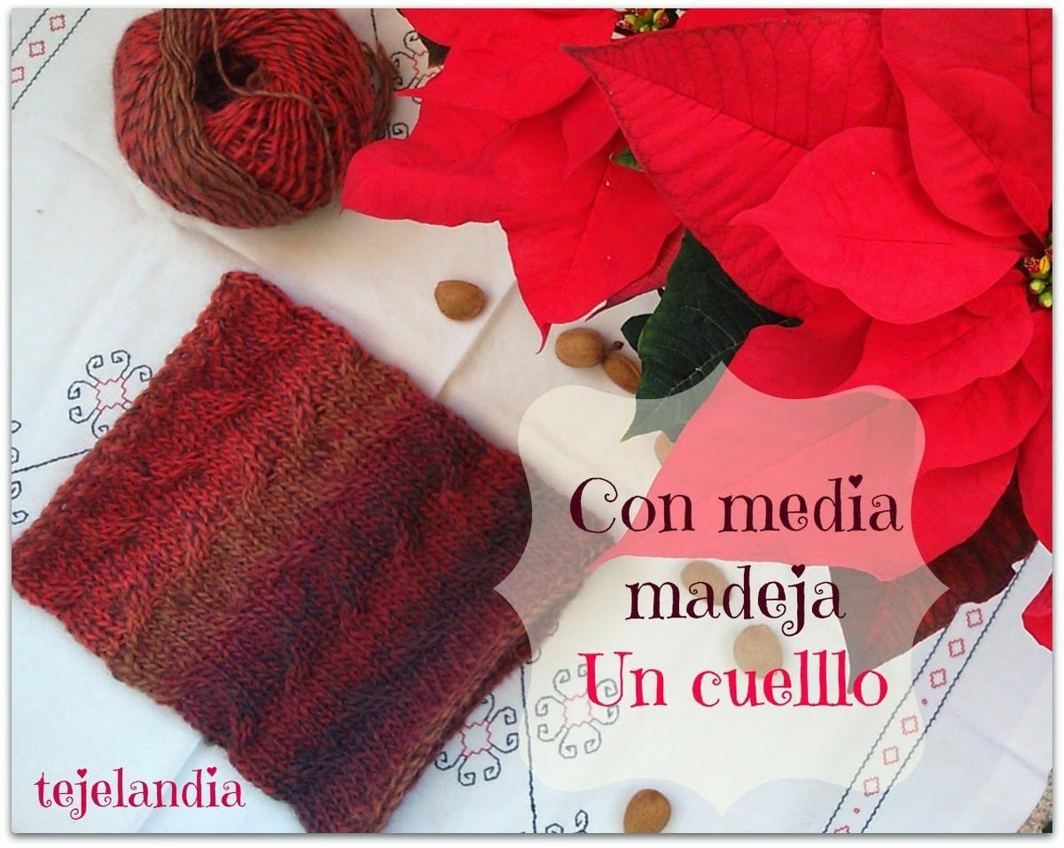 Un cuello de lana con media madeja (Patrón gratuito) | Cuellos de ...
