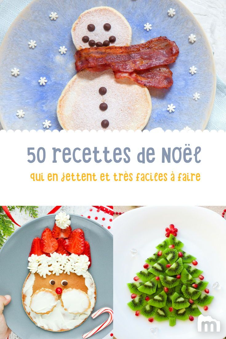 Idée Repas Noel Simple Mon repas de Noël facile, rapide et qui en jette : 50 idées 100