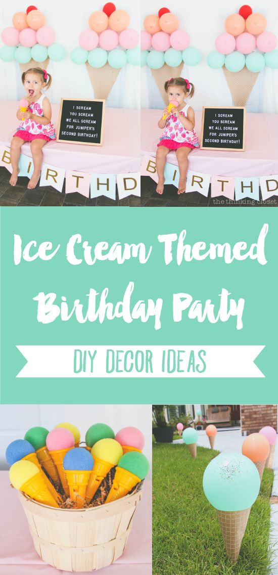 Ice Cream Themed Birthday Party: DIY Decor Ideas #icecreambirthdayparty