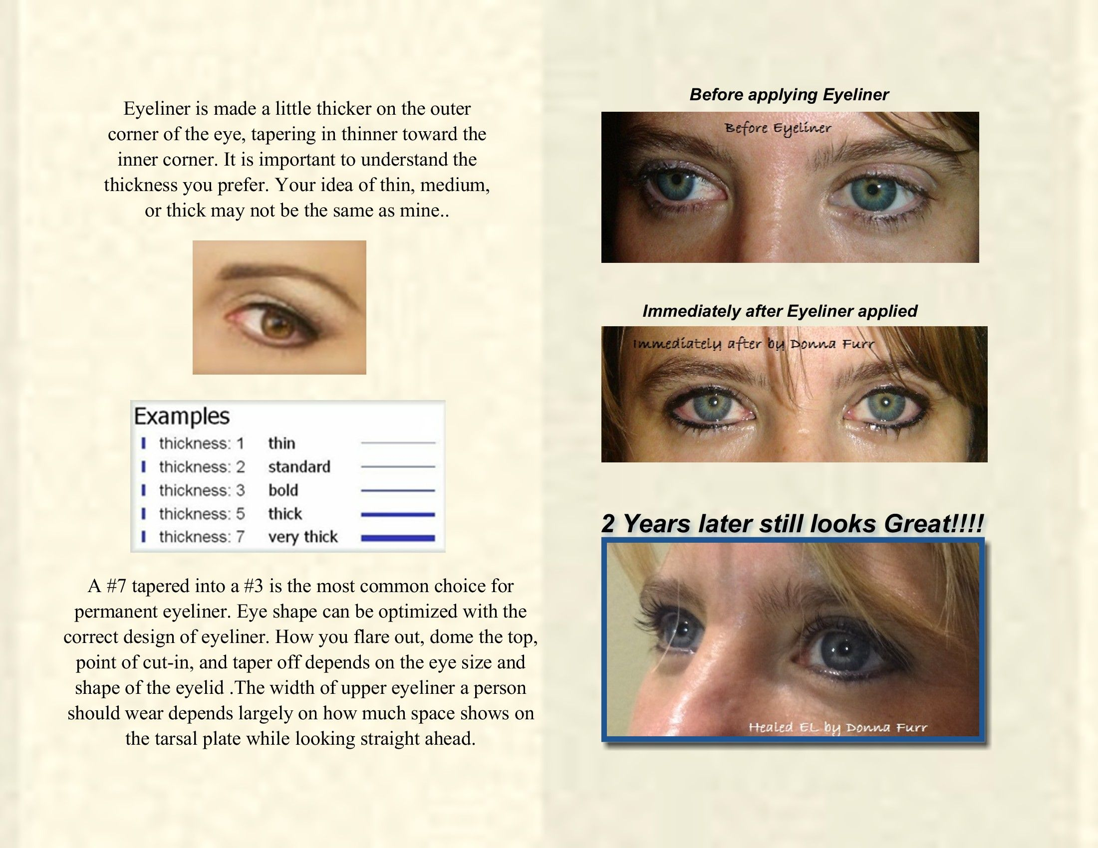 Permanent Eyeliner You Choose The Thickness For That Very Natural Look Or Glamorous Permanent Makeup Eyeliner Eyeliner Permanent Eyeliner
