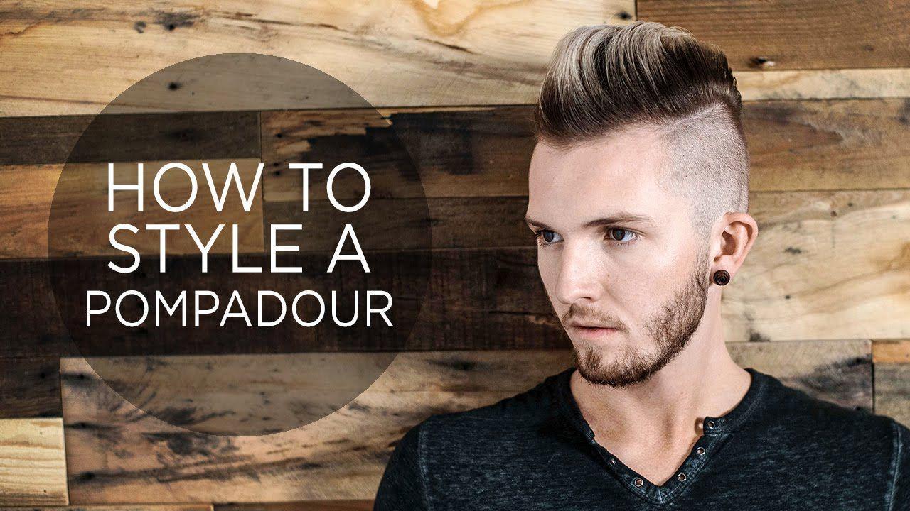 Mens haircut pompadour how to style a pompadour  menus hairstyle  his hair  pinterest