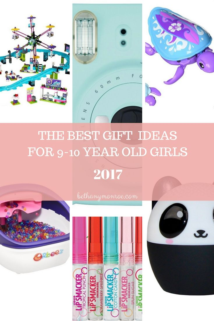 Gift Ideas For 9 10 Year Old Girls In 2017 With Images