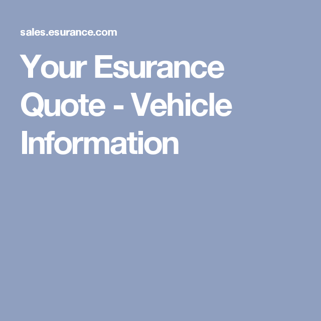 Esurance Quote Impressive Your Esurance Quote  Vehicle Information  Eggplant With Ricotta