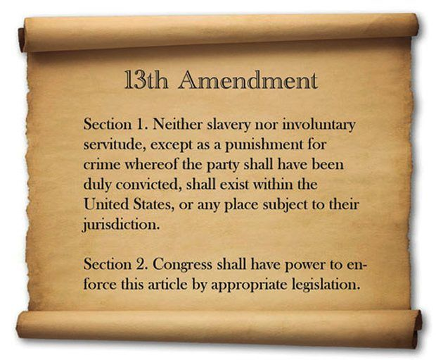 The slavery and involuntary servitude were cancelled by the Thirteenth Amendment adopted in 1864.