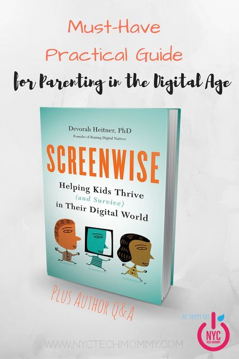 Screenwise A Must Have Practical Guide For Parenting In The Digital Age Plus Author Q A Techforkids Digital Parenting Parenting Good Parenting