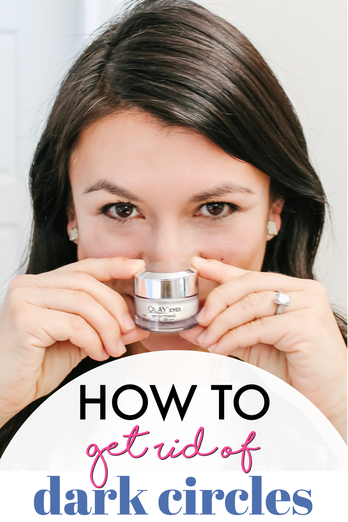 Hide Your Tired Not Your Eyes How To Get Rid Of Dark Circles