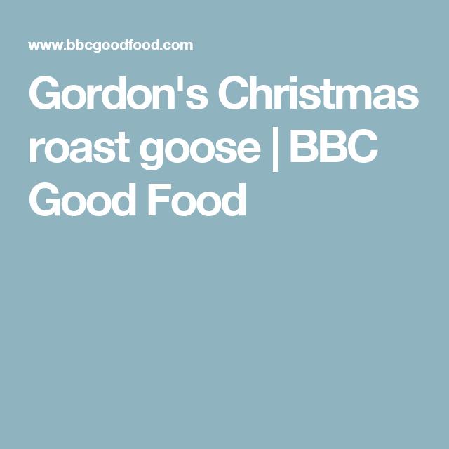 Gordons christmas roast goose recipe christmas roast goose gordons christmas roast goose forumfinder Gallery
