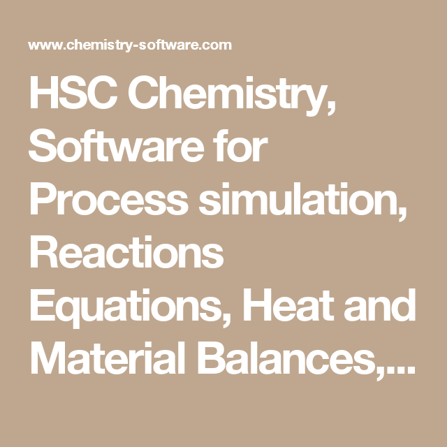 Hsc chemistry software for process simulation reactions equations hsc chemistry software for process simulation reactions equations heat and material balances ccuart Choice Image