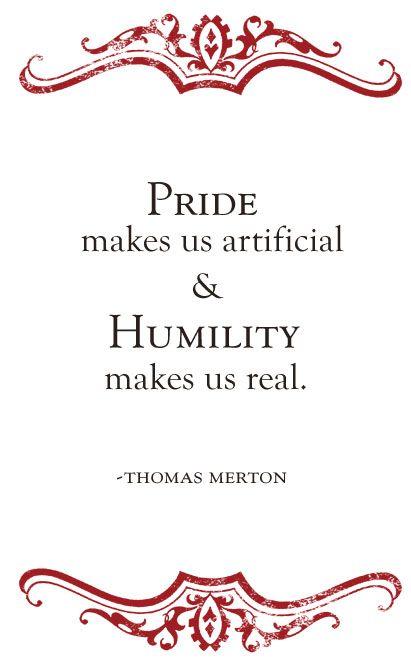Pride Quotes Thomas Merton  Thomas Merton  Pinterest  Humility Thomas Merton .