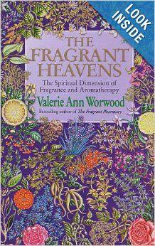 The Fragrant Heavens: Valerie Ann Worwood: 9780553505795: Amazon.com: Books