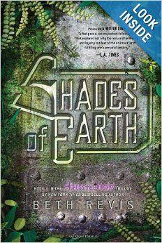 Shades of Earth: An Across the Universe Novel: Beth Revis: 9781595146151: Amazon.com: Books