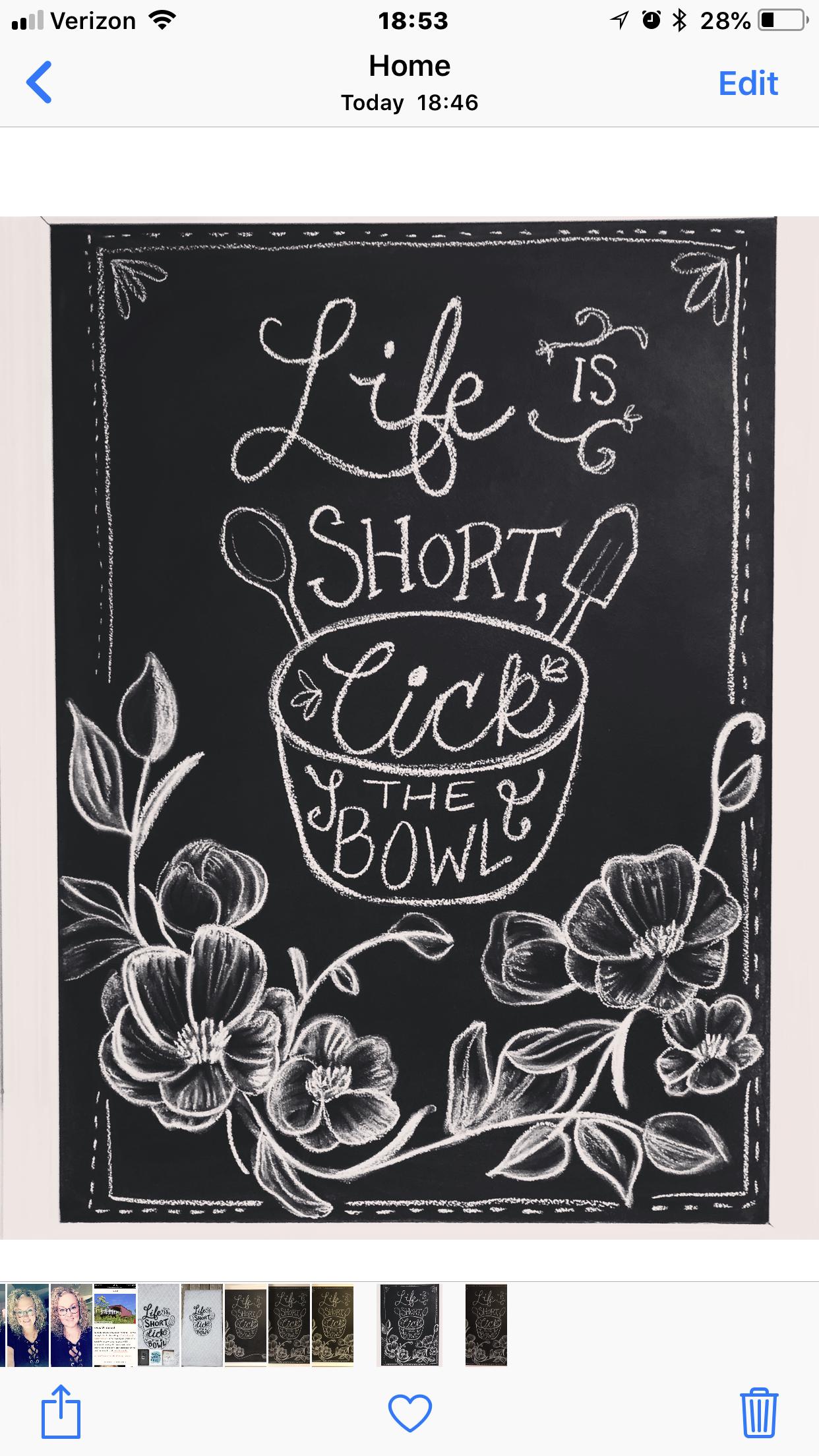 Life Is Short Lick The Bowl Kitchen Chalk Art Blackboard Art Chalkboard Art Chalkboard Quote Art