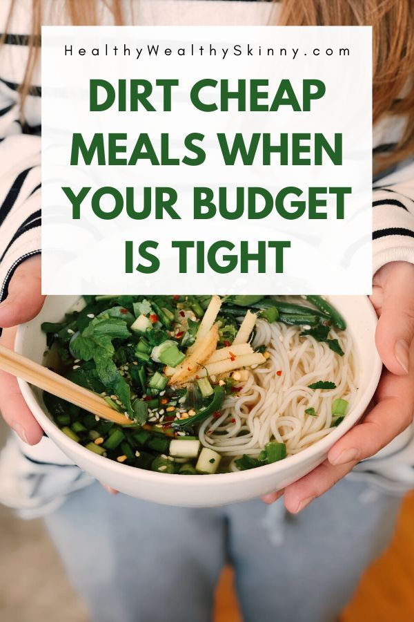 Dirt Cheap Meals - Feed Your Family on a Budget