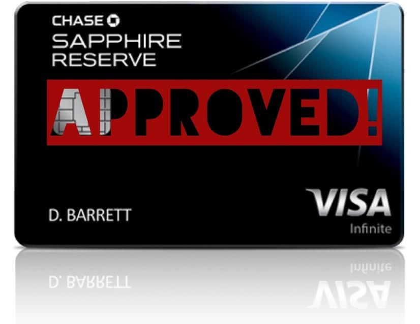 Approved For The Chase Sapphire Reserve Credit Card Cards