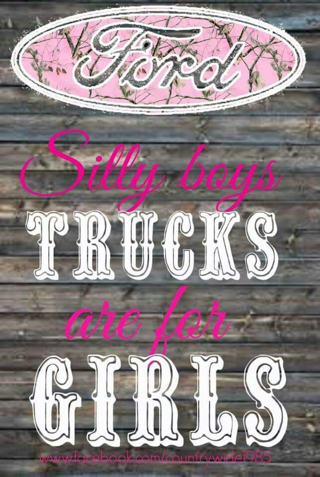 Love It Ford Girl Country Girl Quotes Country Gal Quotes