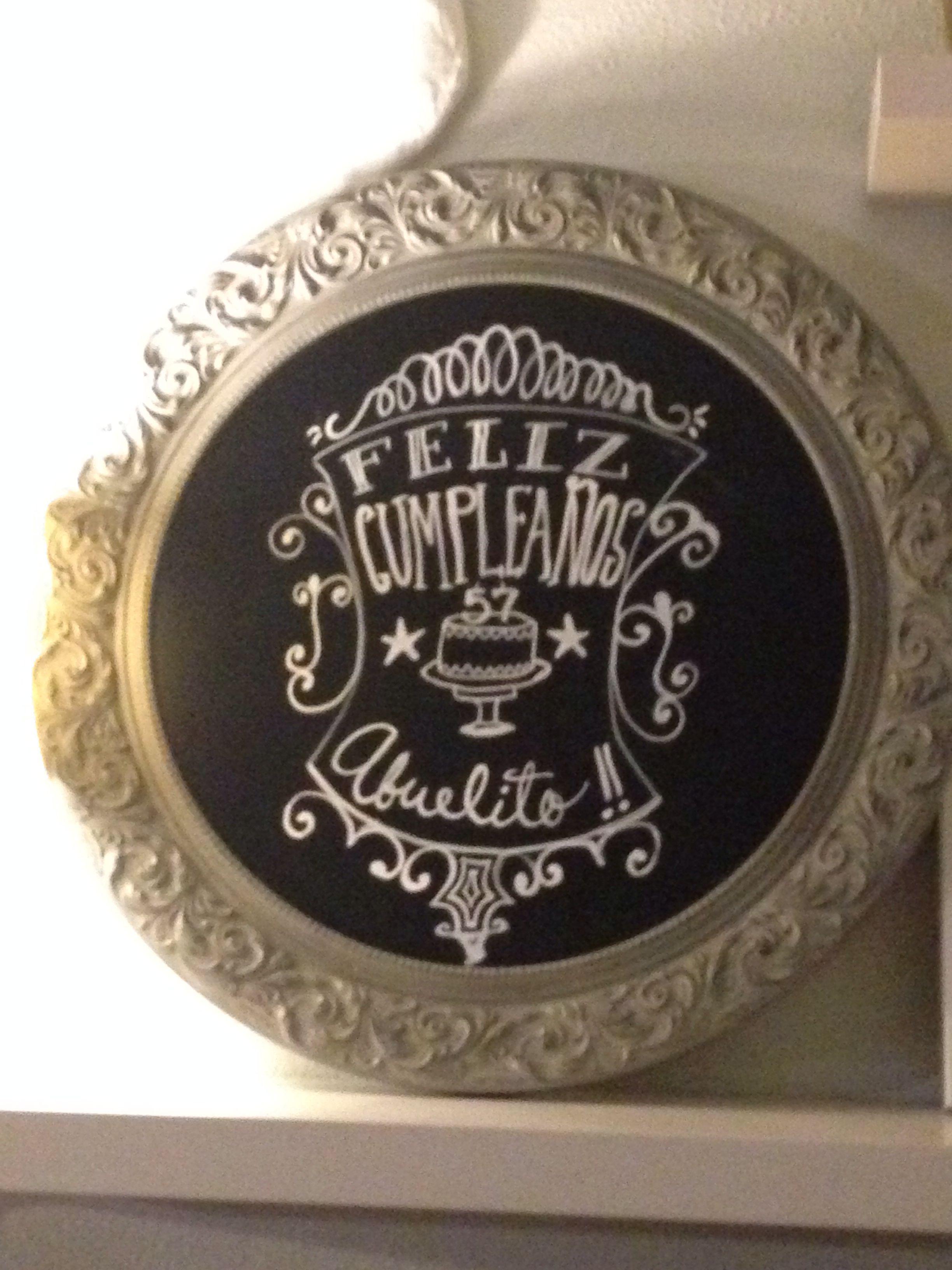Grandpa\'s Birthday chalkboard. Feliz Cumpleaños Abuelito. | Getting ...