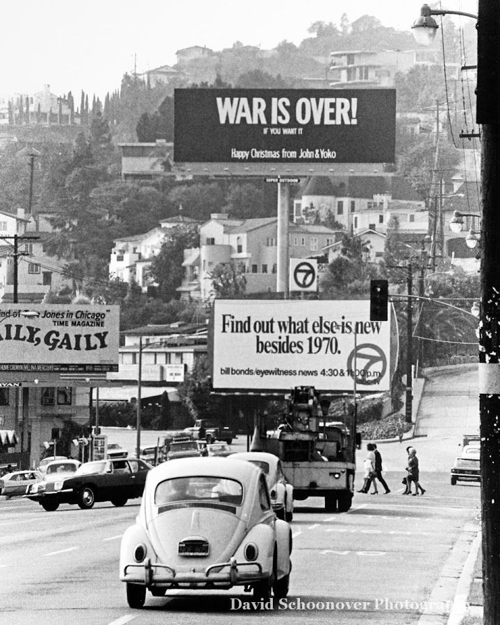 "The Christmas message billboards 'War is Over if you want it' John and Yoko took out across the world in 1969 - this one is the one that was on Sunset Blvd.  ""War is over! If you want it. Happy Christmas from John & Yoko"". LENNON, John and Yoko Ono, ""War Is Over"" poster campaign, 15 December 1969."