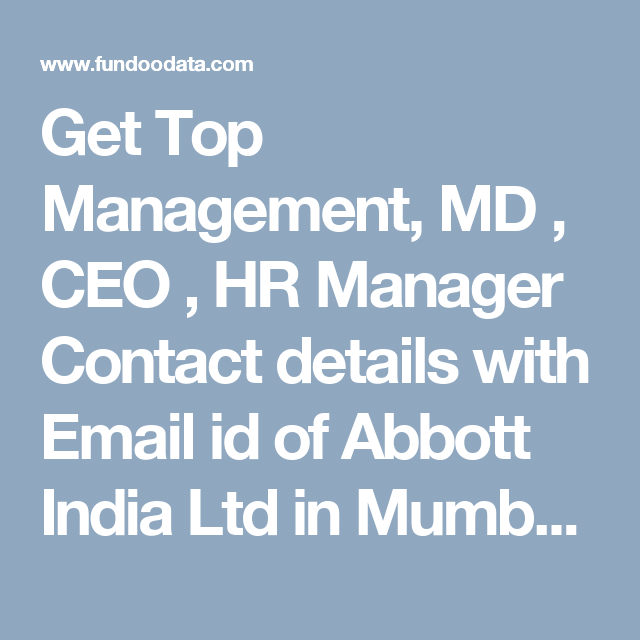 Get Top Management MD CEO HR Manager Contact Details With Email Id Of Abbott India Ltd In Mumbai Address Numbers CIO