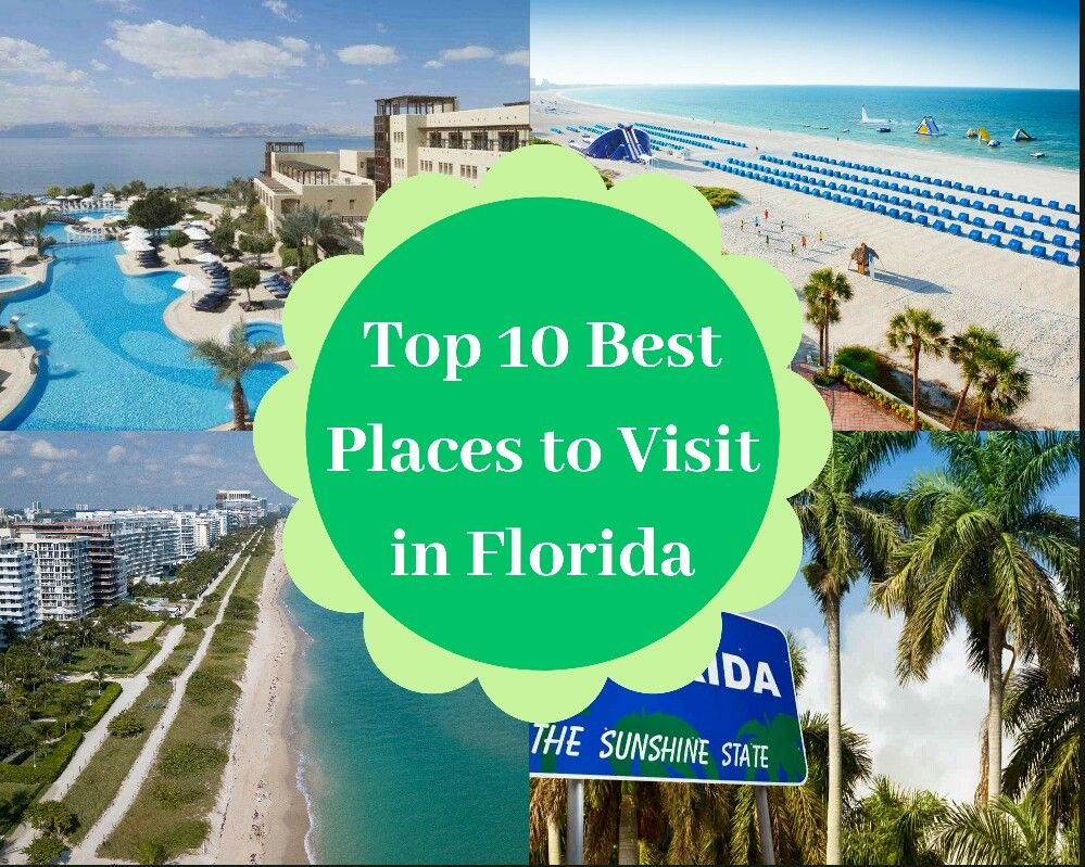 Discover The Top 10 Best Places To Visit In Florida Cool Places To Visit Places To Visit Visit Florida