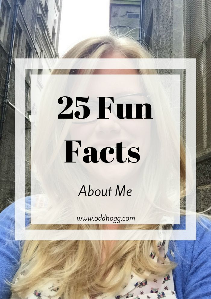 25 Facts About Me Oddhogg In 2020 Silly Facts About Me Questions Fun Facts