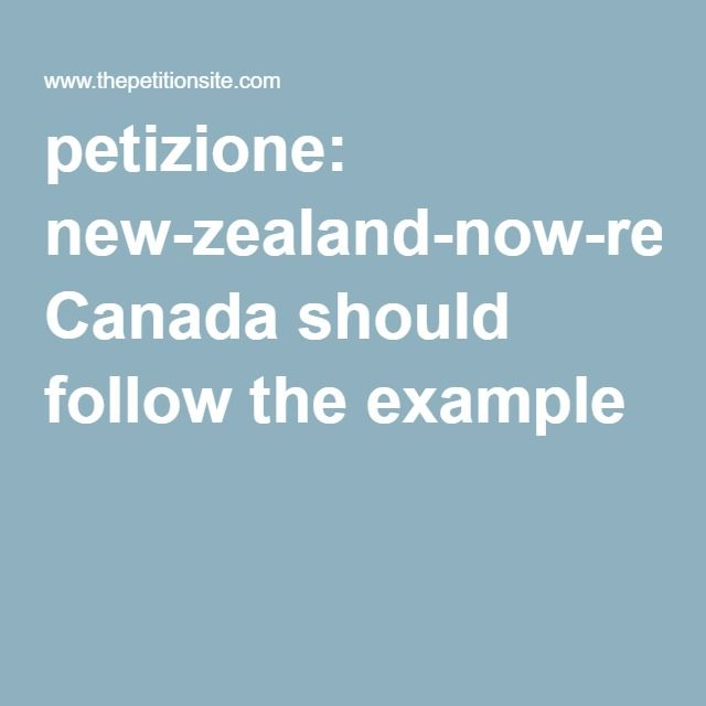 petizione: new-zealand-now-recognizes-all-animals-as-sentient-beings, Canada should follow the example