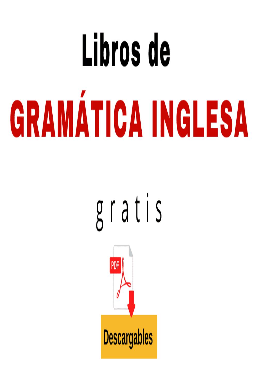 Gramática Inglesa Pdf Gratis Libros De Gramatica Inglesa Gramática Inglesa Libros En Ingles Pdf
