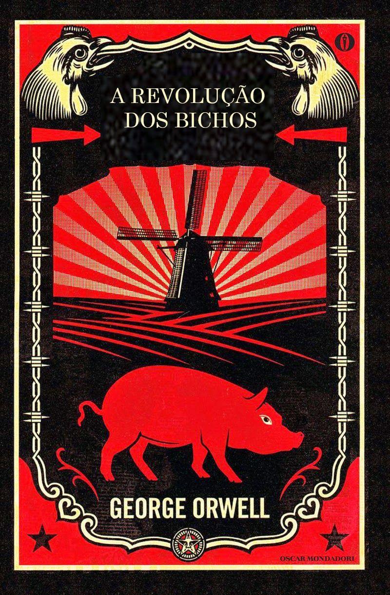 George Orwell - A Revolução dos Bichos | Ópio do Trivial | Animais da  fazenda, Revolução dos bichos, George orwell