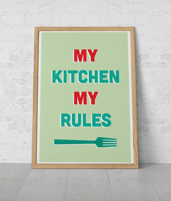Kitchen Rules Poster MY KITCHEN My RULES Giclee Print Ikea