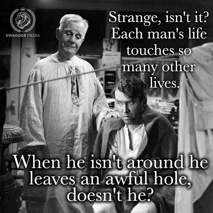 Wonderful Life Quotes: Seasonal Movies With A Spiritual Message