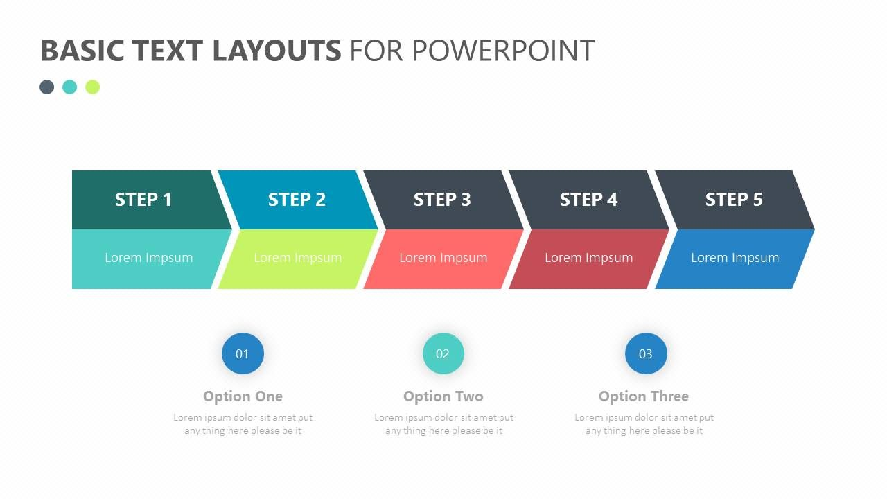 the basic text layouts for powerpoint provides a template upon which you can add in any sort of information choose to layout