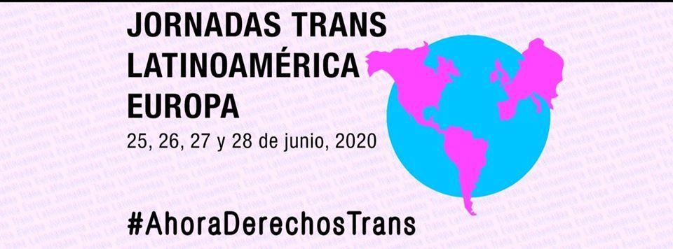 Jornadas Trans Latinoamérica Europa 2020