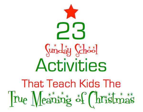 christmas sunday school ideas sunday school kids sunday school activities christmas sunday school lessons