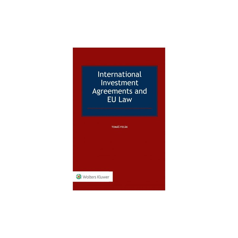 International Investment Agreements And Eu Law Hardcover Tomas
