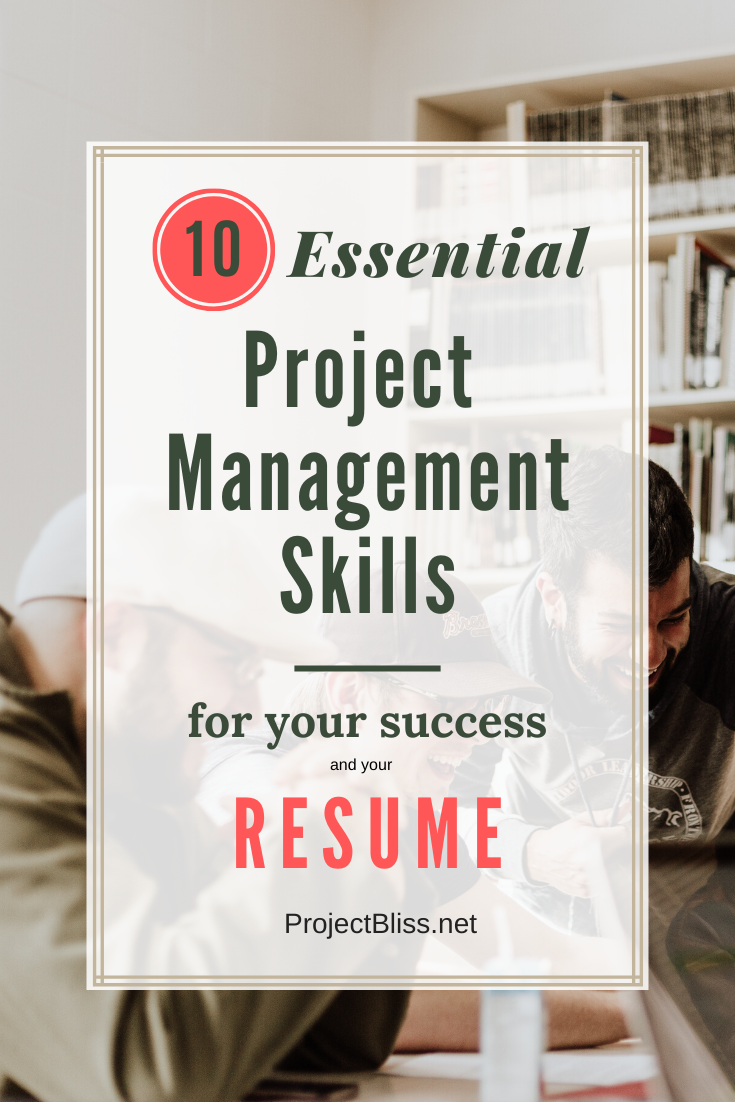 10 Essential Project Management Skills for Success   and Your Resume - Management skills, Project management, Project manager resume, Management, Project management tools, Project management templates - Essential project management skills you may already have, even if you're not a project manager  Great for getting an awesome project manager role!