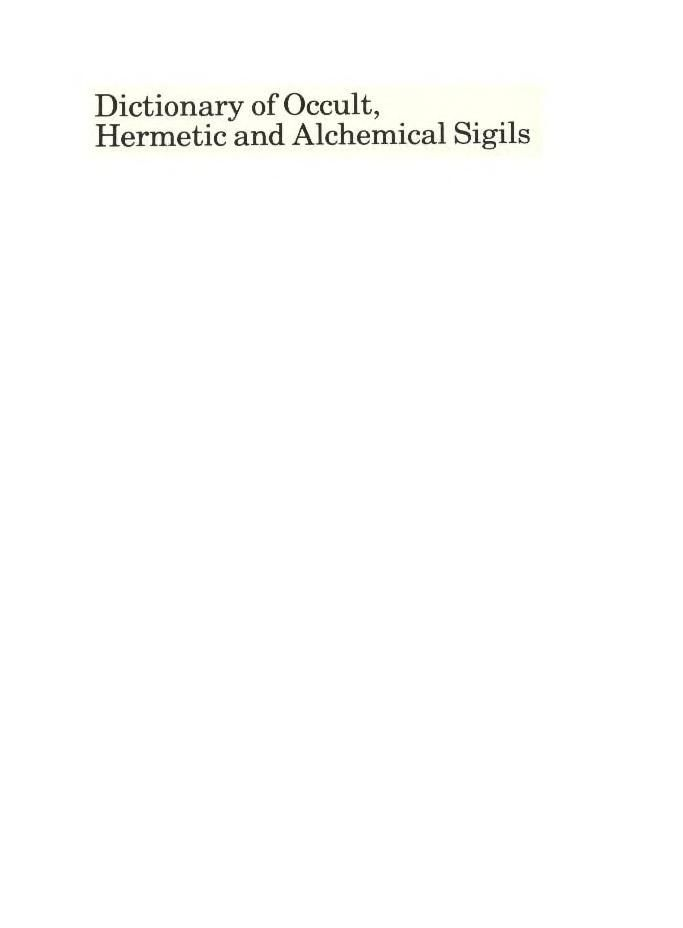 Dictionary of Occult, Hermetic and Alchemical Sigils, Fred