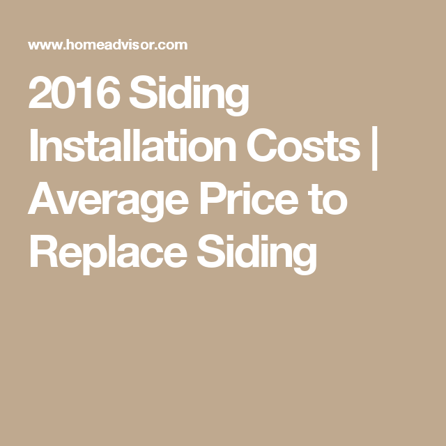 2016 Siding Installation Costs Average Price To Replace
