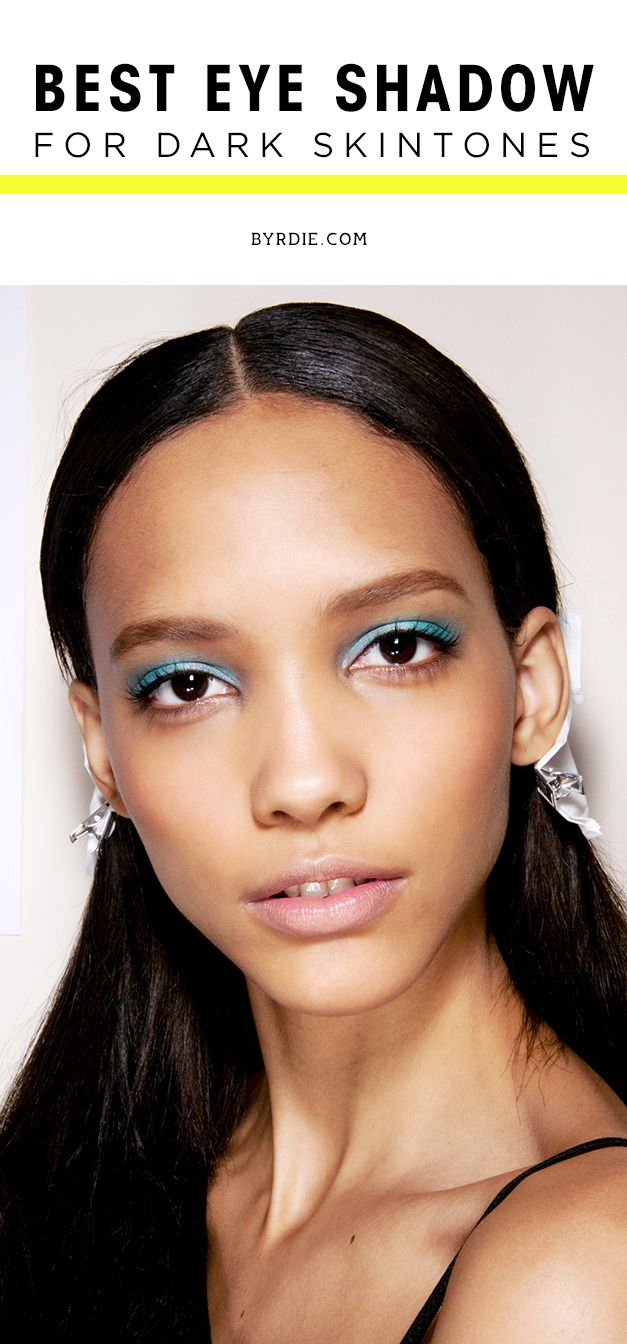9 eye shadow shades that will always complement dark complexions + the best ones to shop right now. (via @byrdiebeauty)