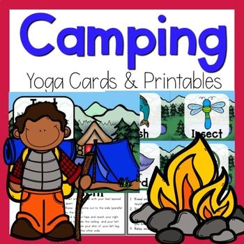 camping themed yoga  yoga for kids yoga camping theme