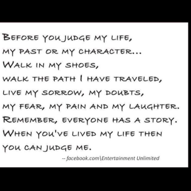 On Not Judging Others Speaking It Pinterest