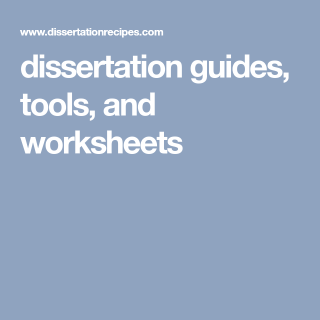 Dissertation tools
