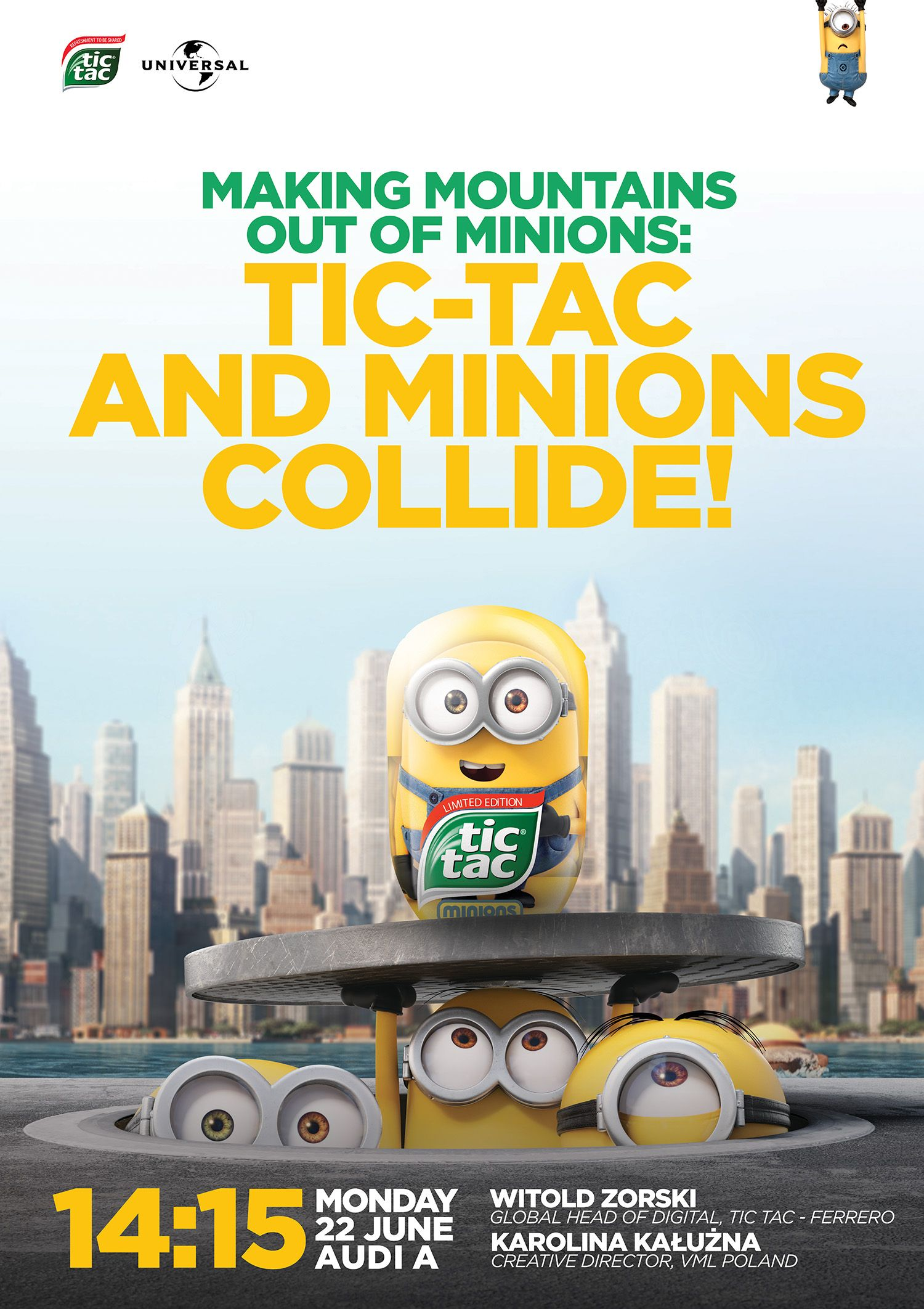 MAKING MOUNTAINS OUT OF MINIONS: TIC-TAC AND MINIONS COLLIDE