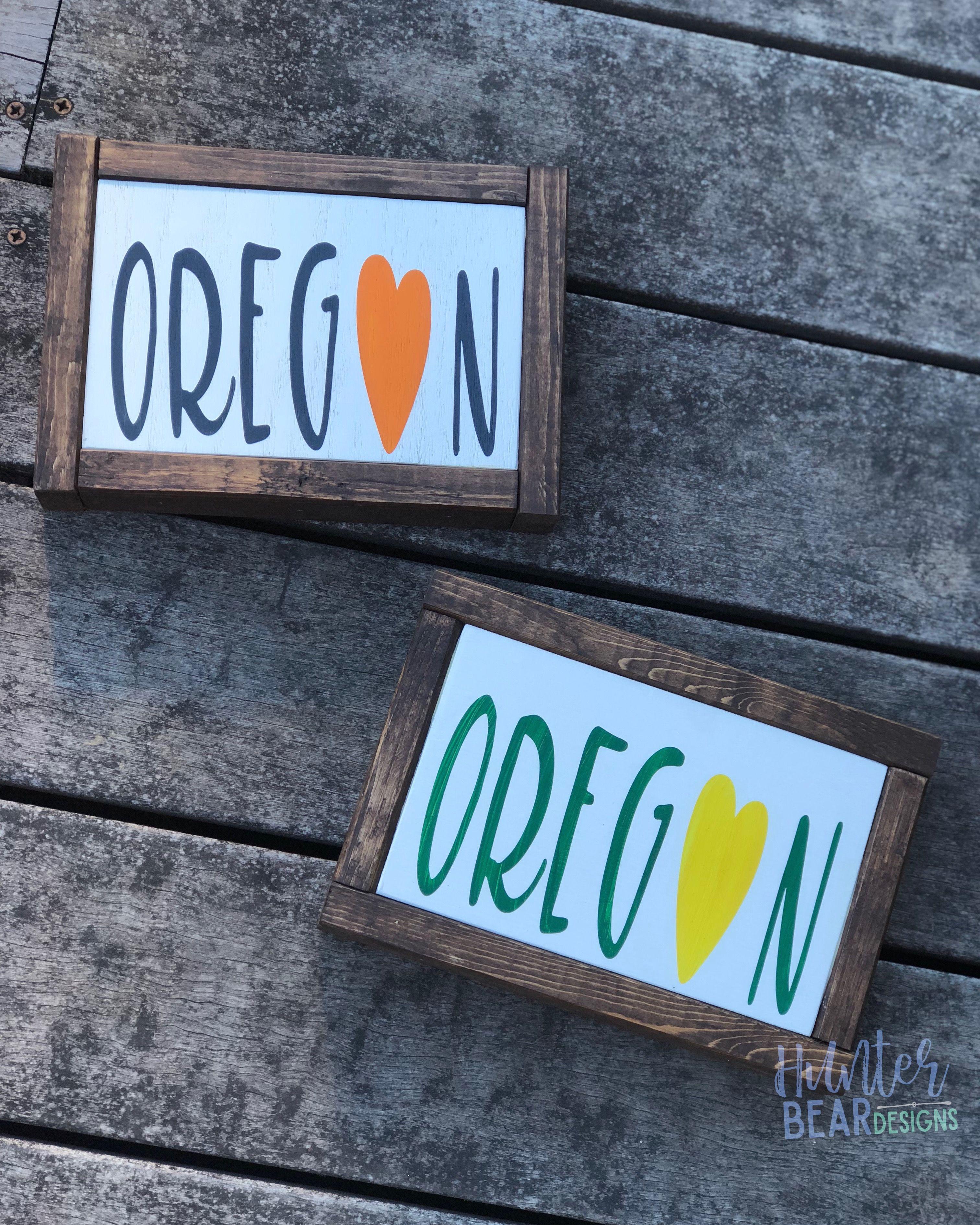 Oregon Sign Oregon Ducks Oregon State Beavers Oregon Love