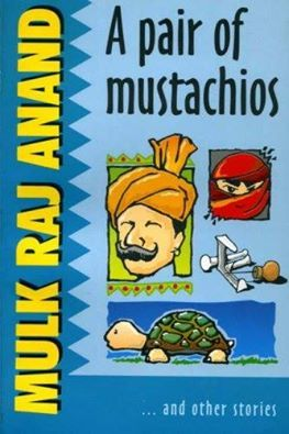 """A Pair of Mustachios"" by #MulkRajAnand   https://www.facebook.com/offers4booklovers/"