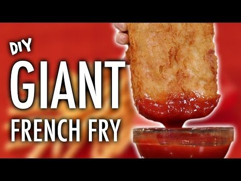 DIY GIANT FRENCH FRY - YouTube | Food and Drinks | French