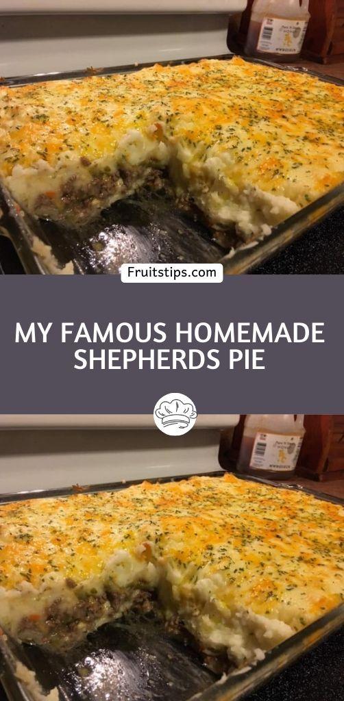 My famous homemade shepherds pie
