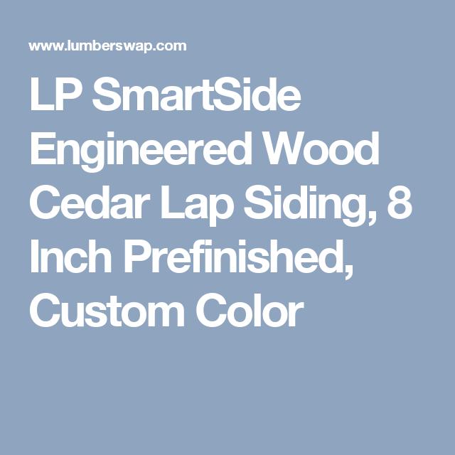 LP SmartSide Engineered Wood Cedar Lap Siding, 8 Inch
