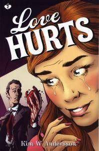 """Love Hurts"" av Kim W Andersson - Bought new at Ad Libris online - horror comic book"