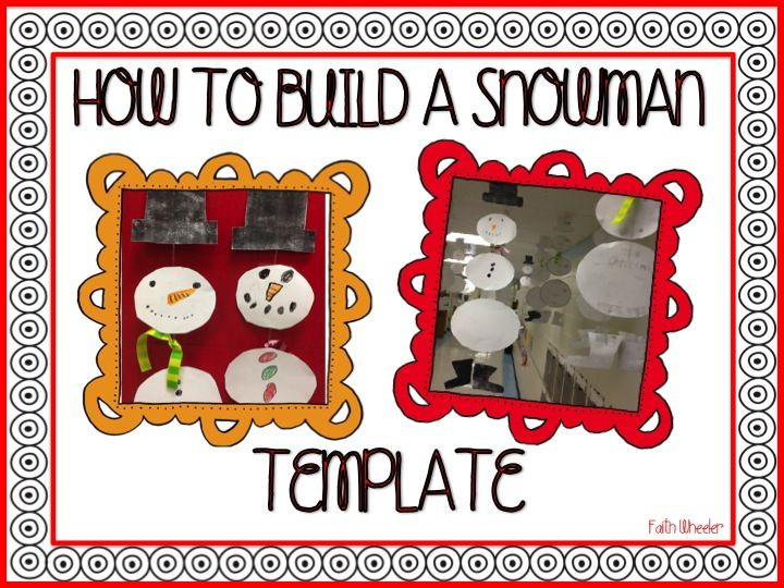 How to Build a Snowman Template - Freebie (Note - Thereu0027s also a - snowman template